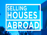 Selling Houses Abroad